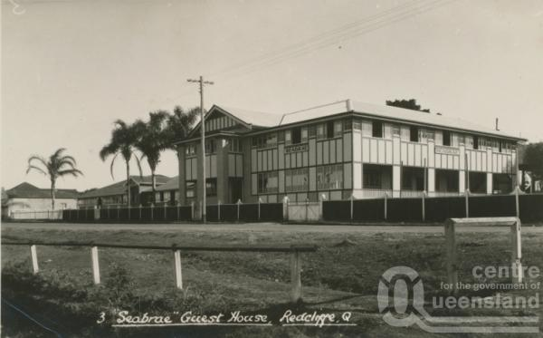 "<span class=""caption-caption"">Seabrae Guest House, Redcliffe</span>, c1928. <br />Postcard by <span class=""caption-publisher"">Unknown Publisher</span>, collection of <span class=""caption-contributor"">Centre for the Government of Queensland</span>."