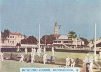 "<span class=""caption-caption"">Bowling Green, Bundaberg</span>, c1938. <br />Postcard folder by <span class=""caption-publisher"">Murray Views Pty Ltd</span>, collection of <span class=""caption-contributor"">Centre for the Government of Queensland</span>."