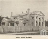 "<span class=""caption-caption"">Court House, Mackay</span>, c1908. <br />Postcard folder by <span class=""caption-publisher"">GC Wood</span>, collection of <span class=""caption-contributor"">John Young</span>."