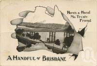 "<span class=""caption-caption"">Victoria Bridge, Brisbane</span>, c1914. <br />Postcard by <span class=""caption-publisher"">Unknown Publisher</span>, collection of <span class=""caption-contributor"">Centre for the Government of Queensland</span>."