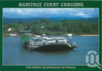 "<span class=""caption-caption"">Daintree Ferry Crossing</span>, c1998. <br />Postcard by <span class=""caption-publisher"">Murray Views Pty Ltd</span>, collection of <span class=""caption-contributor"">Centre for the Government of Queensland</span>."