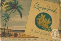 "<span class=""caption-caption"">Queensland The Jewel of Australia</span>, c1933. <br />Booklet, collection of <span class=""caption-contributor"">Centre for the Government of Queensland</span>."