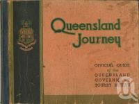 "<span class=""caption-caption"">Queensland Journey</span>, 1938. <br />Booklet, collection of <span class=""caption-contributor"">Centre for the Government of Queensland</span>."