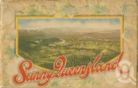 "<span class=""caption-caption"">Sunny Queensland</span>, 1928. <br />Booklet, collection of <span class=""caption-contributor"">Centre for the Government of Queensland</span>."