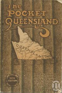"<span class=""caption-caption"">The Pocket Queensland</span>, 1921. <br />Booklet, collection of <span class=""caption-contributor"">Centre for the Government of Queensland</span>."