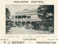 "<span class=""caption-caption"">Palace Hotel, Childers</span>. <br />From <span class=""caption-book"">The Burnett and Isis Pictorial</span>, <span class=""caption-creator"">Richards & Kingdon</span>, Bundaberg, 1927, collection of <span class=""caption-contributor"">Centre for the Government of Queensland</span>."