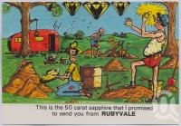 "<span class=""caption-caption"">Rubyvale</span>, c1970-2000. <br />Postcard, collection of <span class=""caption-contributor"">Murray Views Collection</span>."