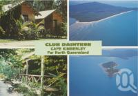 "<span class=""caption-caption"">Club Daintree, Cape Kimberley</span>, c1970-2000. <br />Postcard, collection of <span class=""caption-contributor"">Murray Views Collection</span>."