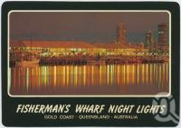 "<span class=""caption-caption"">Fisherman's Wharf Night Lights, Sea World Drive, The Spit, Gold Coast</span>, c1970-2000. <br />Postcard, collection of <span class=""caption-contributor"">Murray Views Collection</span>."