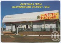 "<span class=""caption-caption"">The Nut Factory, cnr Bruce Highway and Owanyilla Boundary Road, (6 kms North of Tiaro), Maryborough</span>, c1970-2000. <br />Postcard, collection of <span class=""caption-contributor"">Murray Views Collection</span>."
