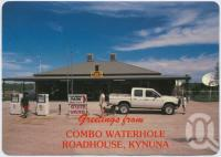 "<span class=""caption-caption"">Combo Waterhole Roadhouse, Kynuna</span>, c1970-2000. <br />Postcard, collection of <span class=""caption-contributor"">Murray Views Collection</span>."