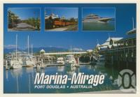"<span class=""caption-caption"">Marina-Mirage, Port Douglas</span>, c1990. <br />Postcard by <span class=""caption-publisher"">Murray Views Pty Ltd</span>, collection of <span class=""caption-contributor"">Centre for the Government of Queensland</span>."