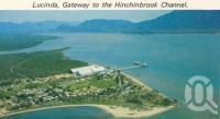 "<span class=""caption-caption"">Luncinda, gateway to Hinchinbrook</span>, c1966. <br />Postcard folder by <span class=""caption-publisher"">GK Bolton</span>, collection of <span class=""caption-contributor"">Centre for the Government of Queensland MS</span>."