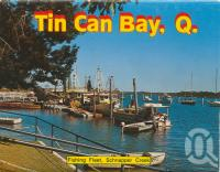 "<span class=""caption-caption"">Fishing fleet, Schnapper Creek, Tin Can Bay</span>, c1979. <br />Postcard folder by <span class=""caption-publisher"">Murray Views Pty Ltd</span>, collection of <span class=""caption-contributor"">Centre for the Government of Queensland</span>."