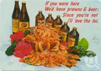 "<span class=""caption-caption"">If you were here, we'd have prawns & beer</span>, c1988. <br />Postcard by <span class=""caption-publisher"">Murray Views Pty Ltd</span>, collection of <span class=""caption-contributor"">Centre for the Government of Queensland</span>."